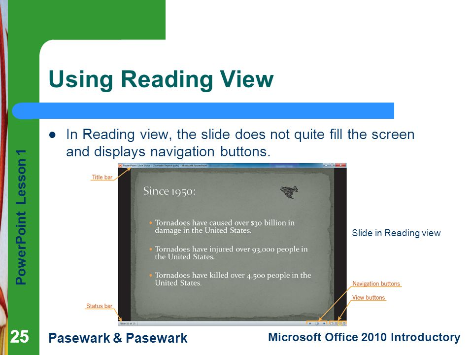 Using Reading View In Reading view, the slide does not quite fill the screen and displays navigation buttons.