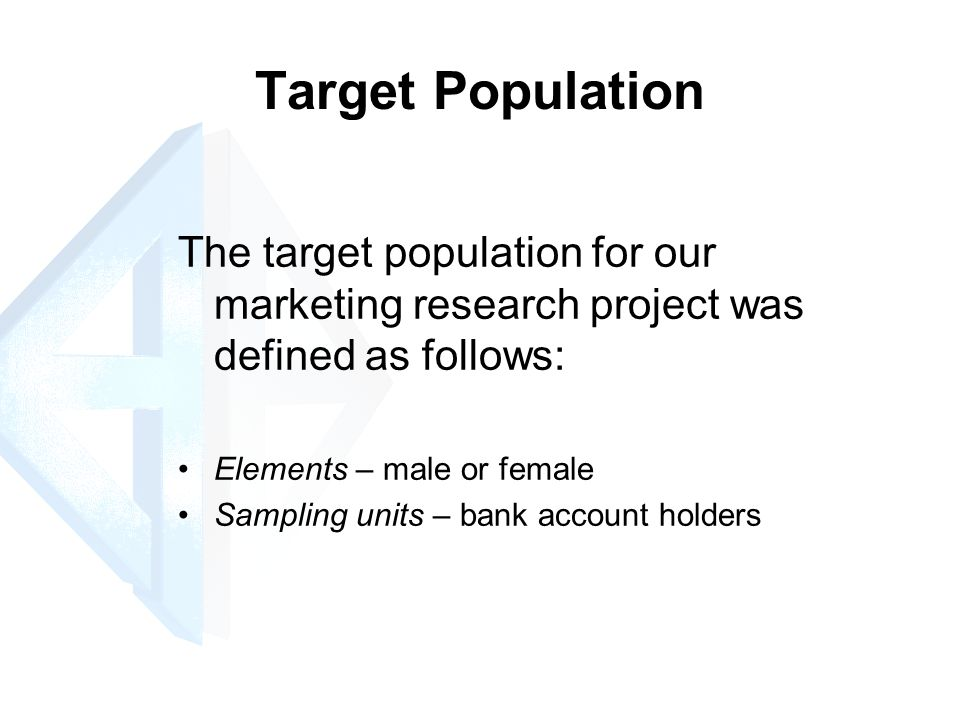 target population in research '''''good coverage of target populations and samples, and statistics of sampling logical progression through the material with good use of examples'''--car.