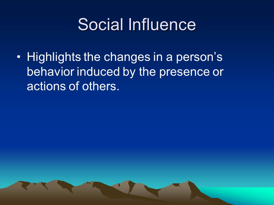 how social influences affect ones actions How social are people new research suggests that we can go so far as to  confuse our own actions with those of others  the classic version of this  conformity effect comes from studies by  social forces influence people's  judgments  a number on a computer keyboard like the one they were using.