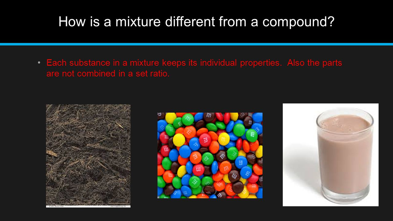 How is a mixture different from a compound