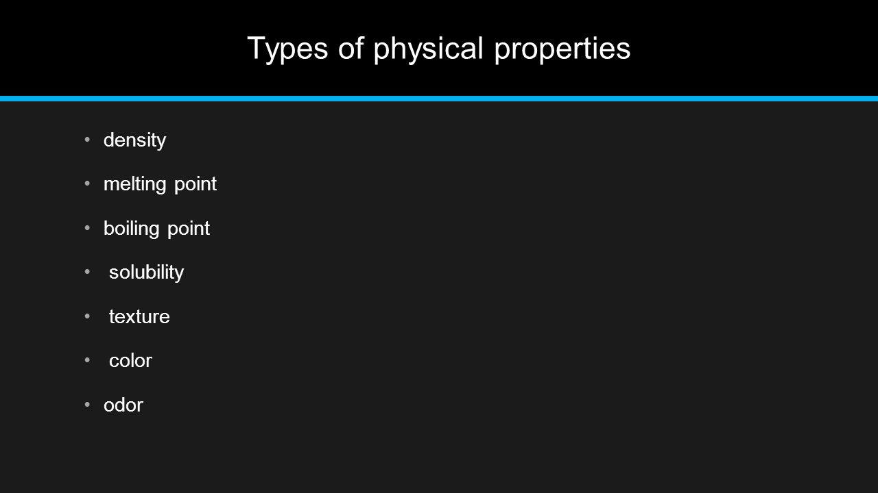 Types of physical properties