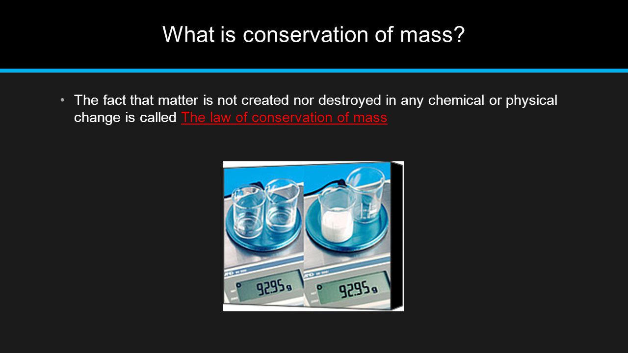 What is conservation of mass