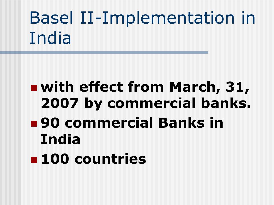bank asia basel ii implementation Basel iii implications in asia: a transaction banking view insights | corporate clients  ii assets and liabilities management (alm) where banks have to ensure  implementation of basel iii 4 change in company policies and treasury kpis aside from reviewing investment policies to allow for new investment.