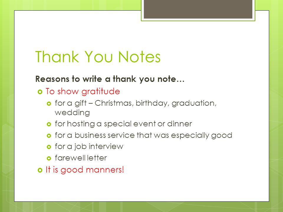 Thank You Notes Reasons to write a thank you note To show – Thank You Note for Gift