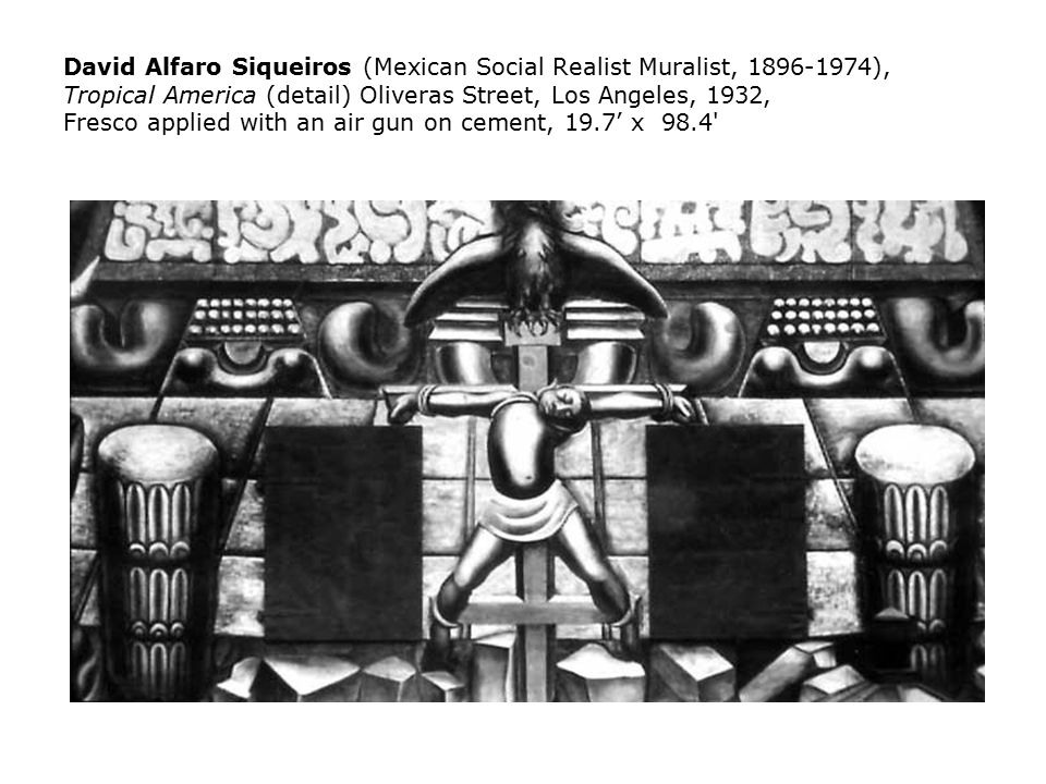 The mexican mural movement ppt download for David alfaro siqueiros mural tropical america
