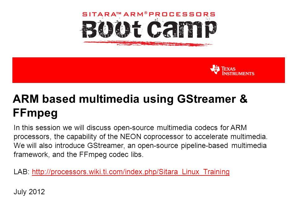 ARM based multimedia using GStreamer & FFmpeg