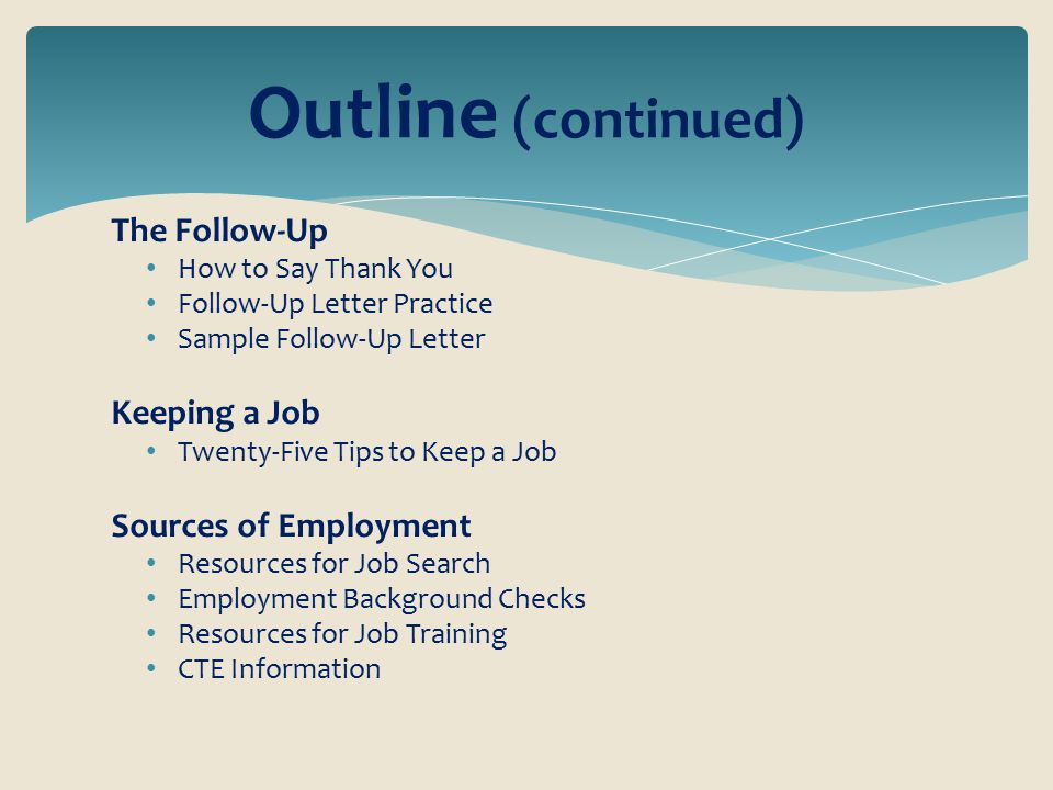 outline continued the follow up keeping a job sources of employment - What To Say When Following Up On A Job
