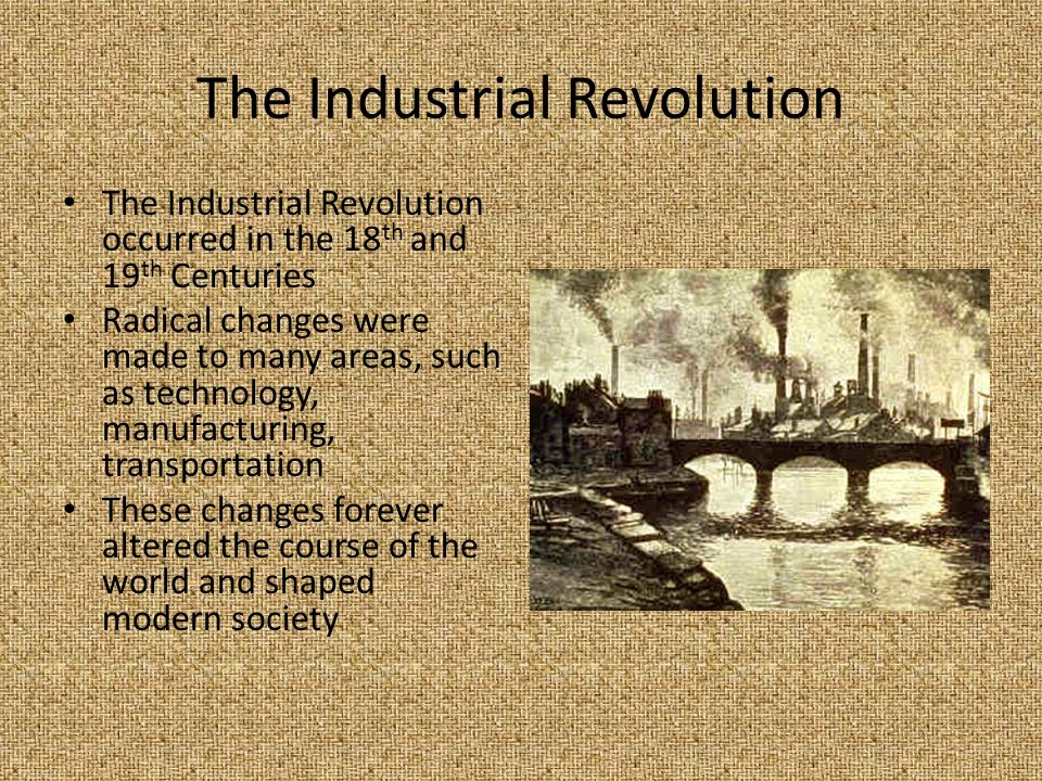 an analysis of the changes occurred in the industrial revolution While economic and social changes have occurred throughout history, certain period have seen great changes this time period includes the industrial revolution in england.