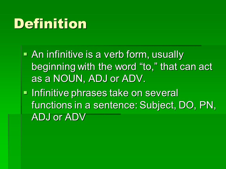Infinitive Phrases. - ppt download
