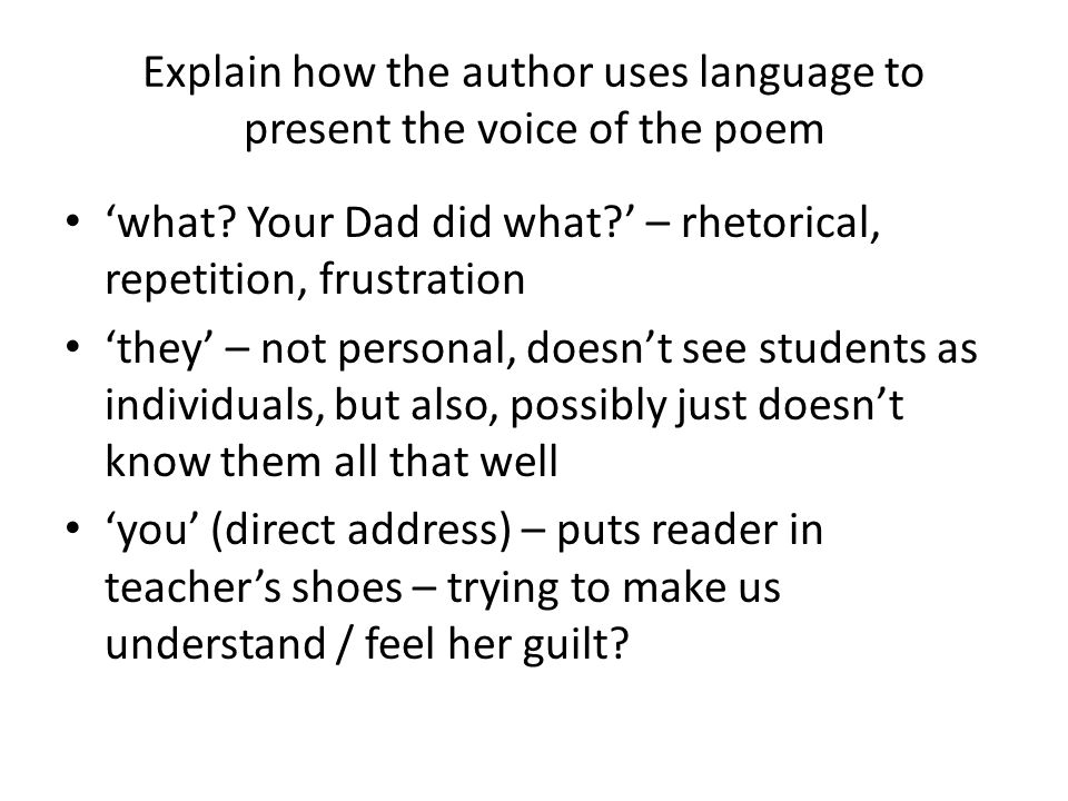 Explain how the author uses language to present the voice of the poem