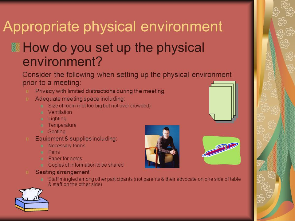 physical environment notes Physical therapist assistants,  physical therapist assistants and aides are frequently on their feet and moving as they work with their  clean environment.