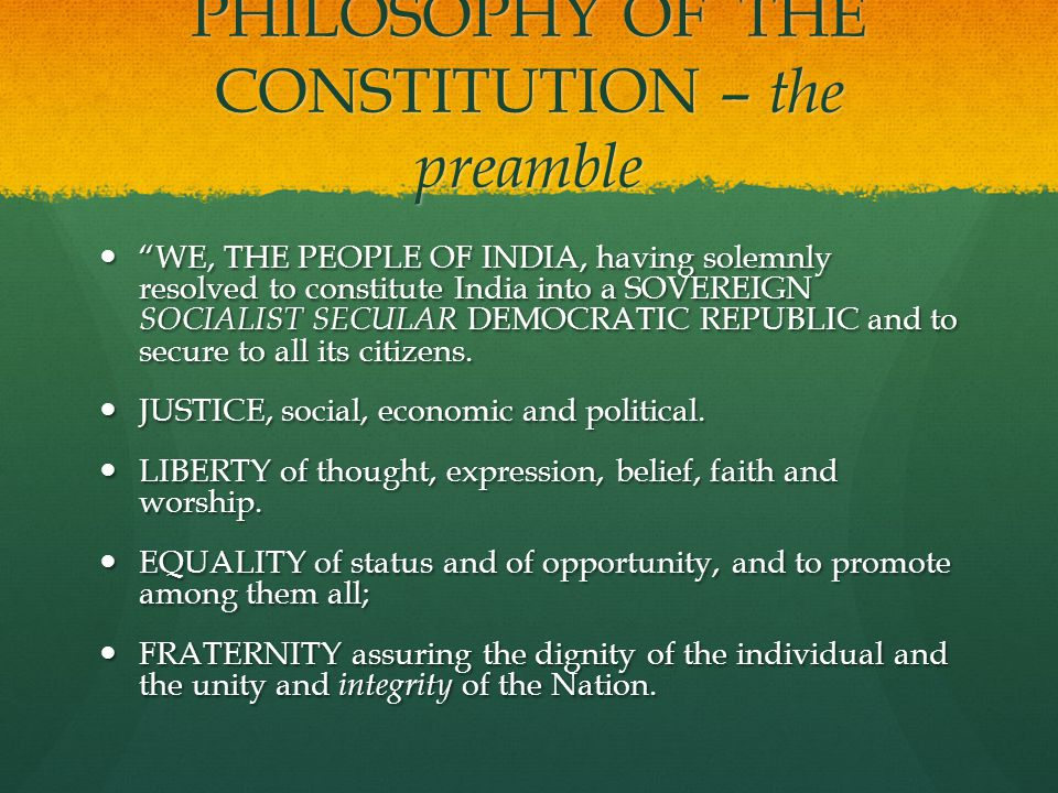philosophy of the indian constitution In this article , i am going to discuss about philosophy of the indian constitution which is described very well in preamble to constitution of india introduction: objective resolutions for.