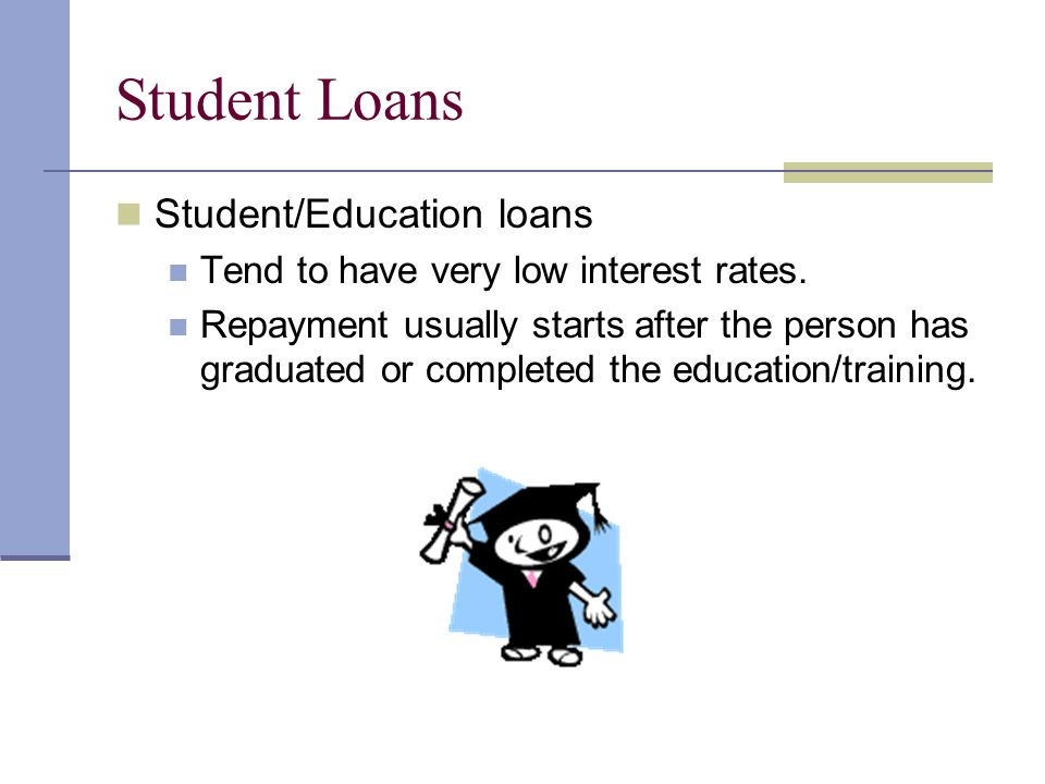 Student Loans Student/Education loans