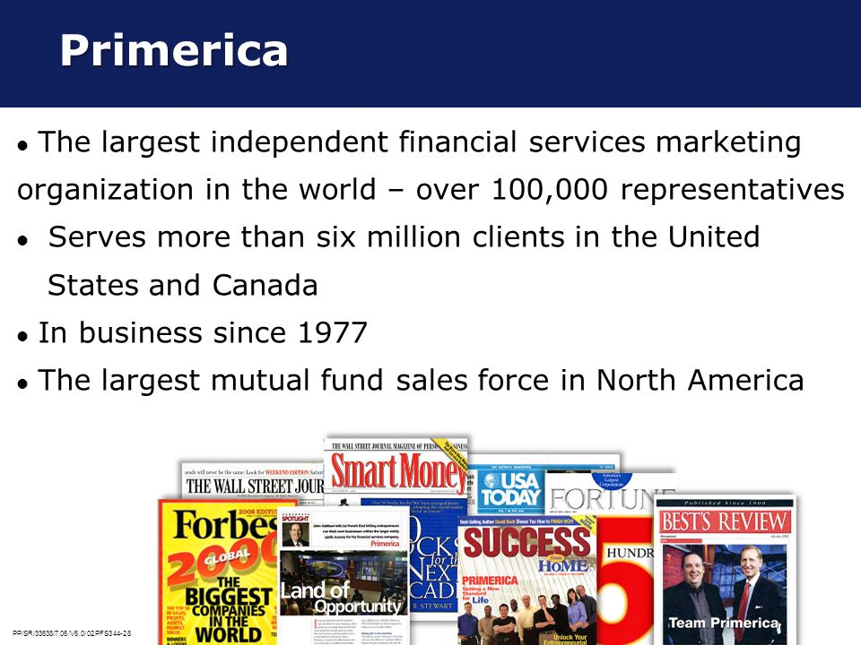 Primerica The largest independent financial services marketing