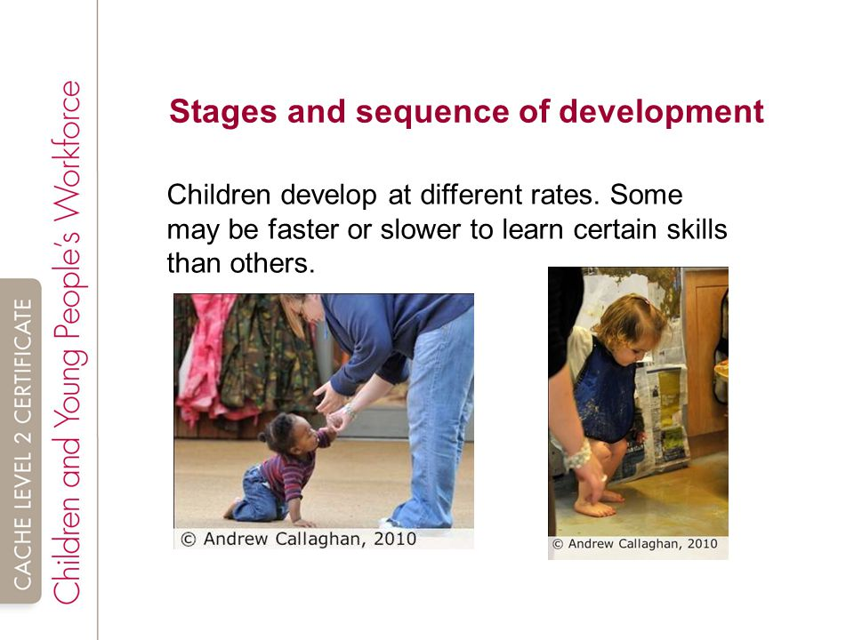 sequence rate of child development A child's development can be measured through social, emotional, intellectual, physical and language developmental milestones all children and young people follow a similar pattern of development so.