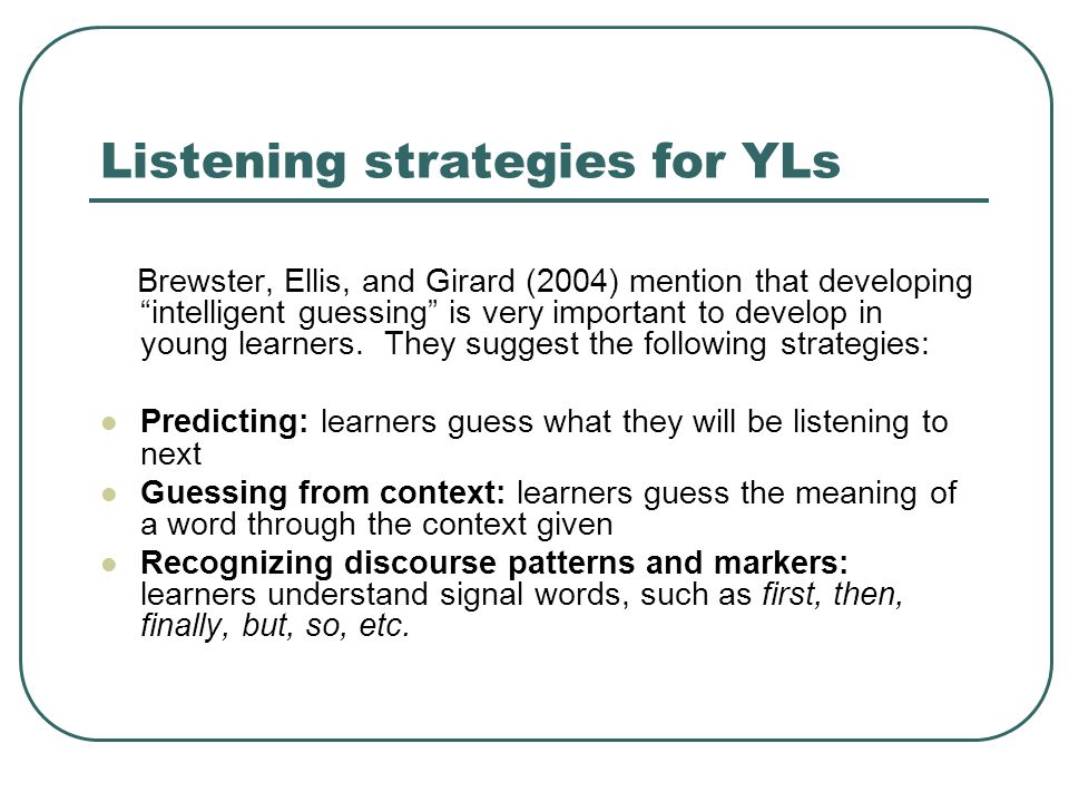 Listening strategies for YLs