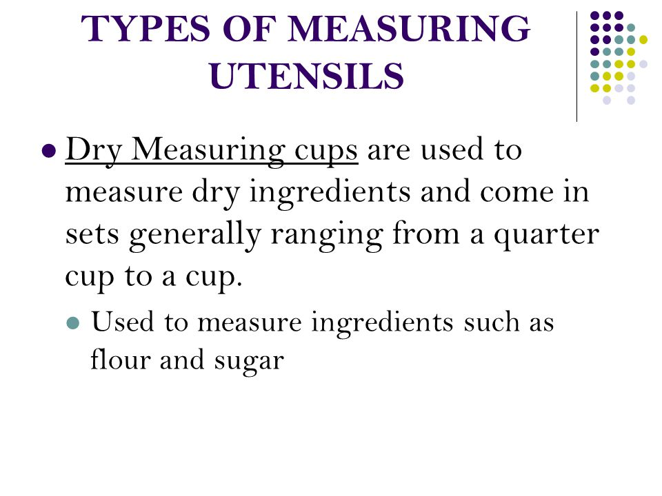 TYPES OF MEASURING UTENSILS