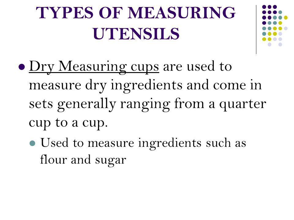 TYPES OF MEASURING UTENSILS