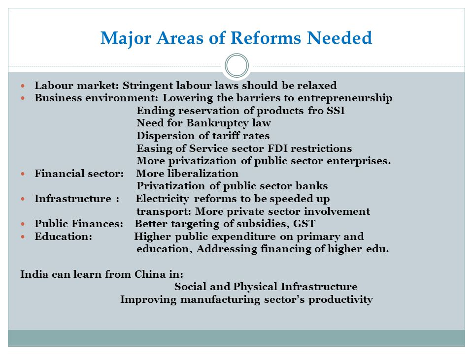 Major Areas of Reforms Needed