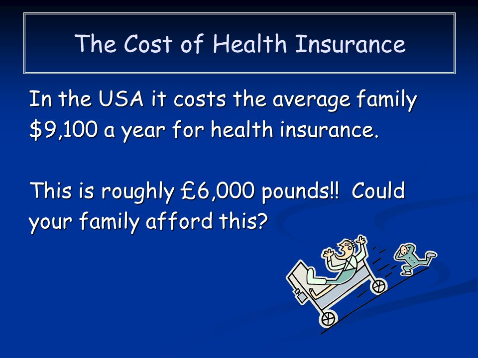 The Cost of Health Insurance