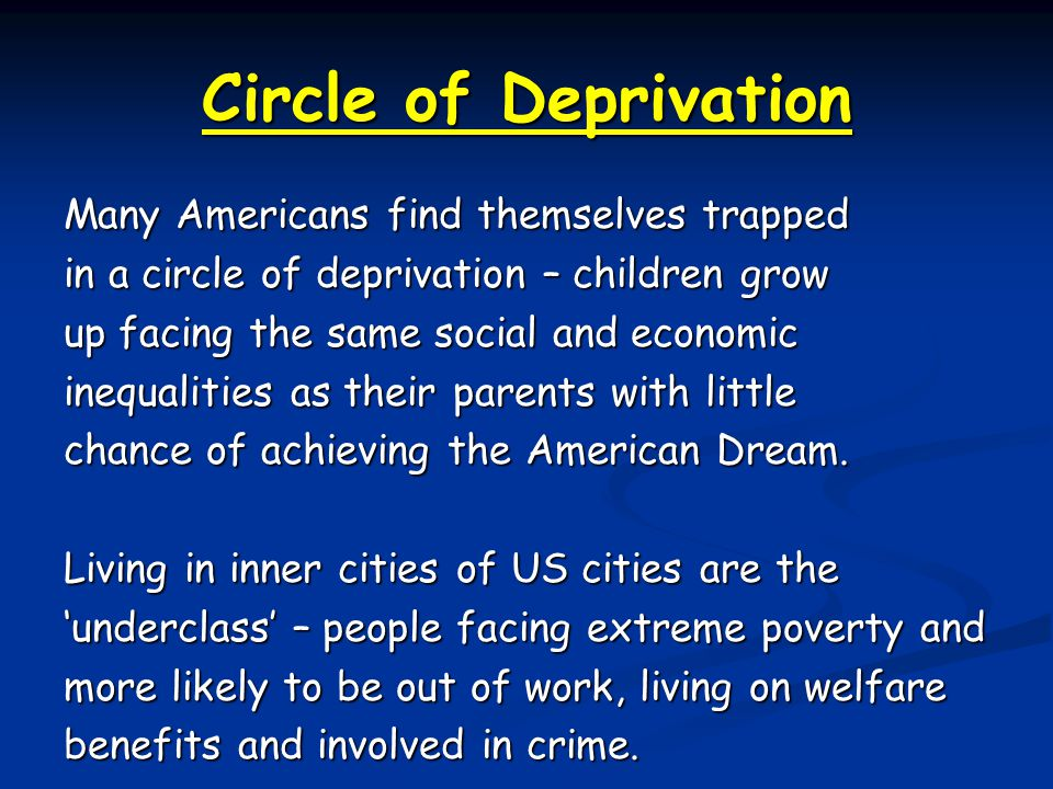 Circle of Deprivation Many Americans find themselves trapped