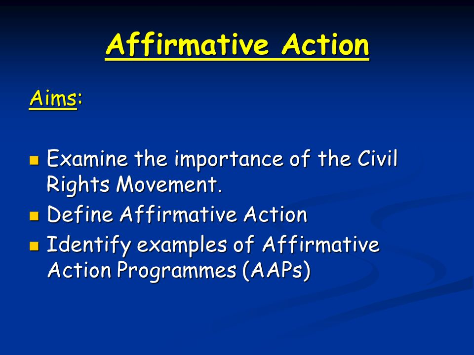 Affirmative Action Aims: