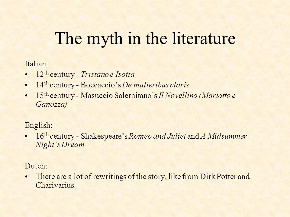 The myth in the literature