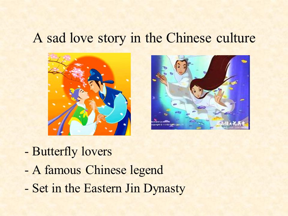 A sad love story in the Chinese culture
