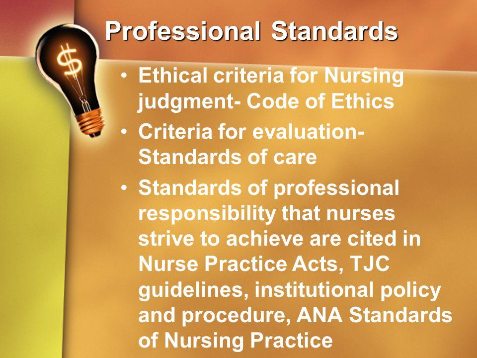 kellys professional criteria in nursing What are the different criteria of a nursing profession what is the cirteria of a nursing in the professional organization nursing's.