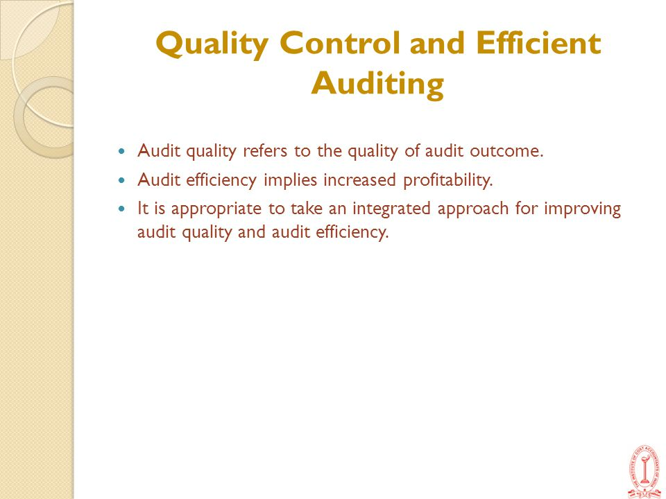 Quality Control and Efficient Auditing