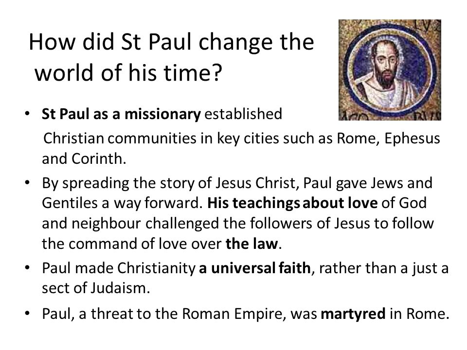 pauls contribution to christianity In his popular volume, paul: a study in social and religious history, first   henceforth his persecution of christians, as portrayed in the book of acts via his  own.