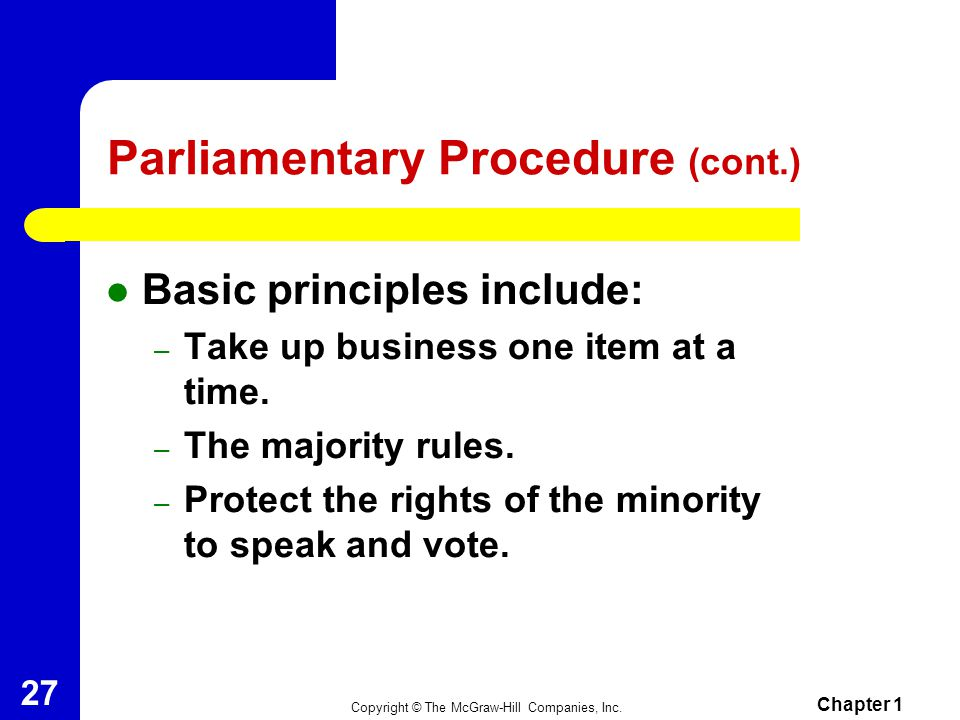 Parliamentary Procedure (cont.)