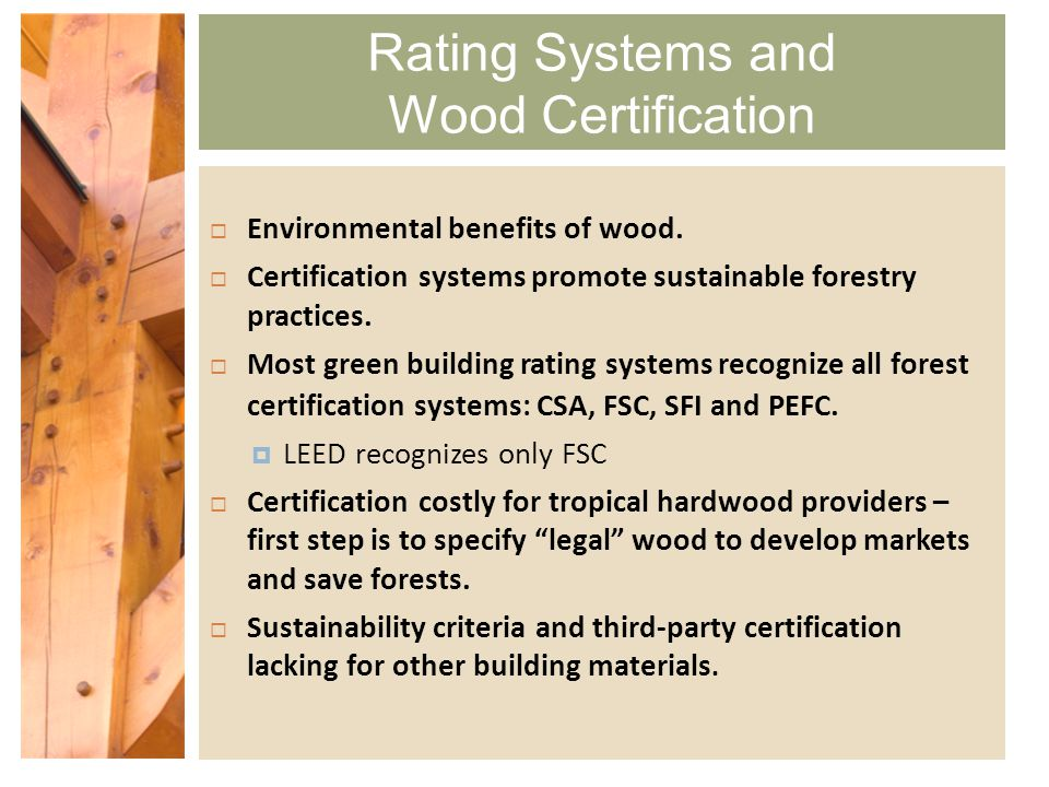Green building rating systems how wood fit for architect for Benefits of leed certification