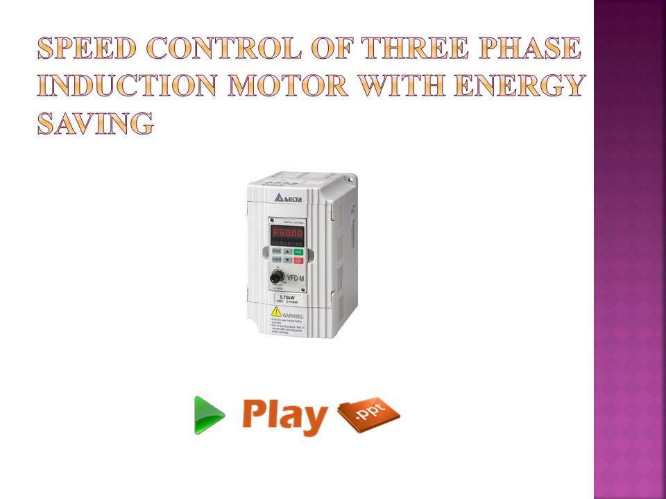 Speed control of three phase induction motor with energy for Speed control ac motor single phase