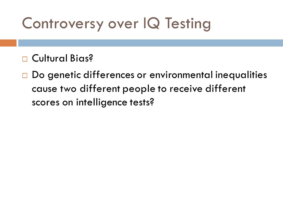 the cultural bias in intelligence tests The son-r 55-17 is an individually administered, nonverbal intelligence test for children ages 55 through 17 the present study, including 83 brazilian and 51 dutch children, evaluated the presence of cultural bias in three subtests that make use of concrete objects and situations.