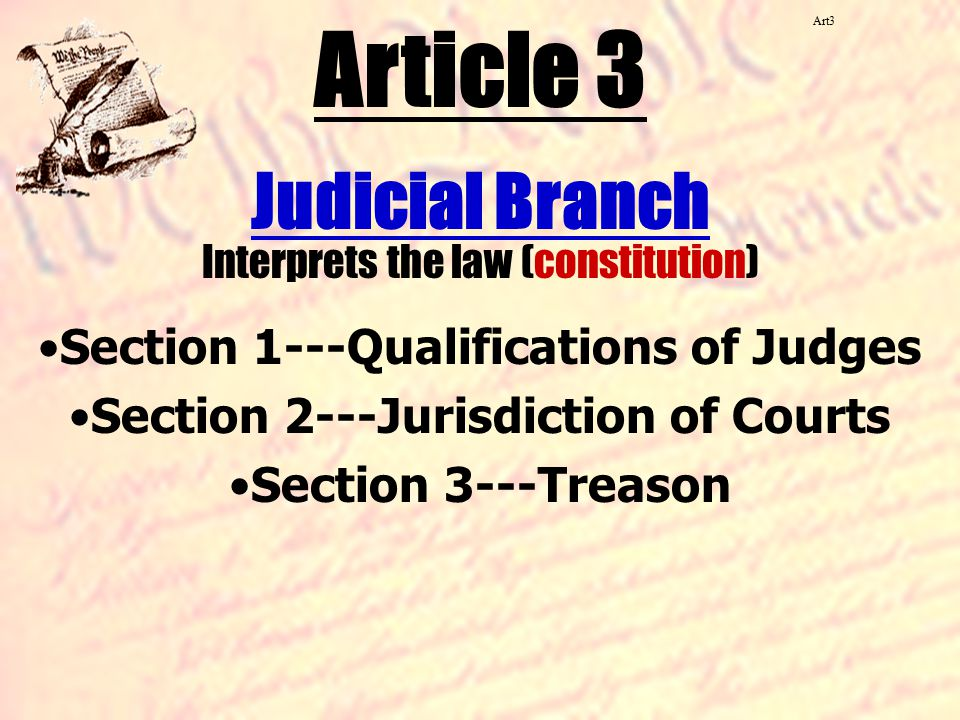 Article 3 Judicial Branch Interprets the law (constitution)