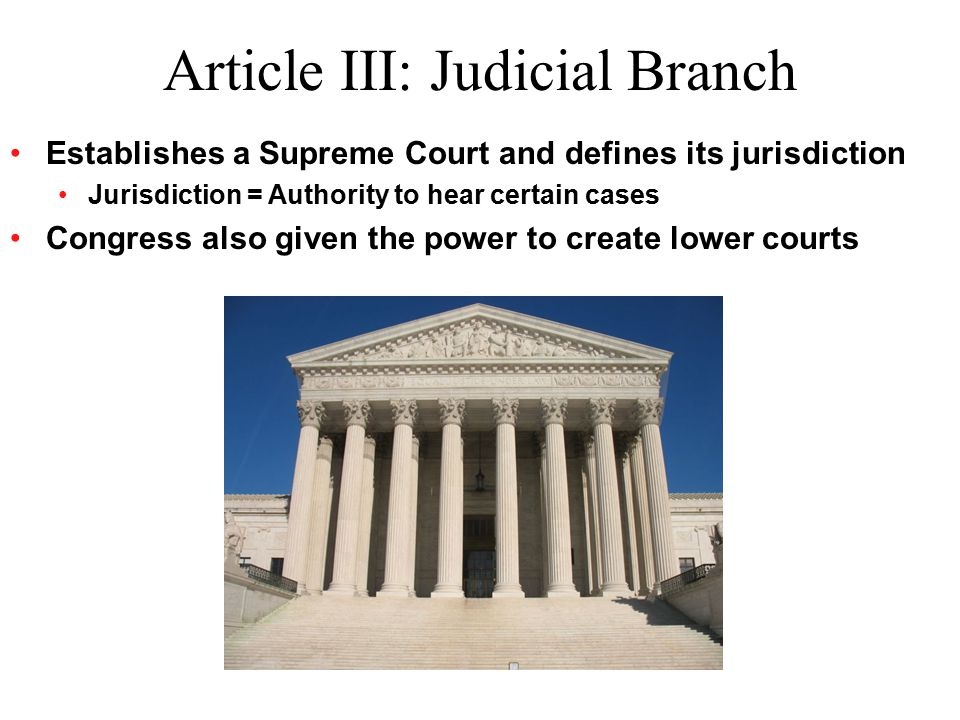 Article III: Judicial Branch