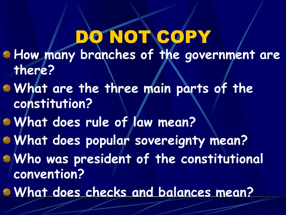 DO NOT COPY How many branches of the government are there
