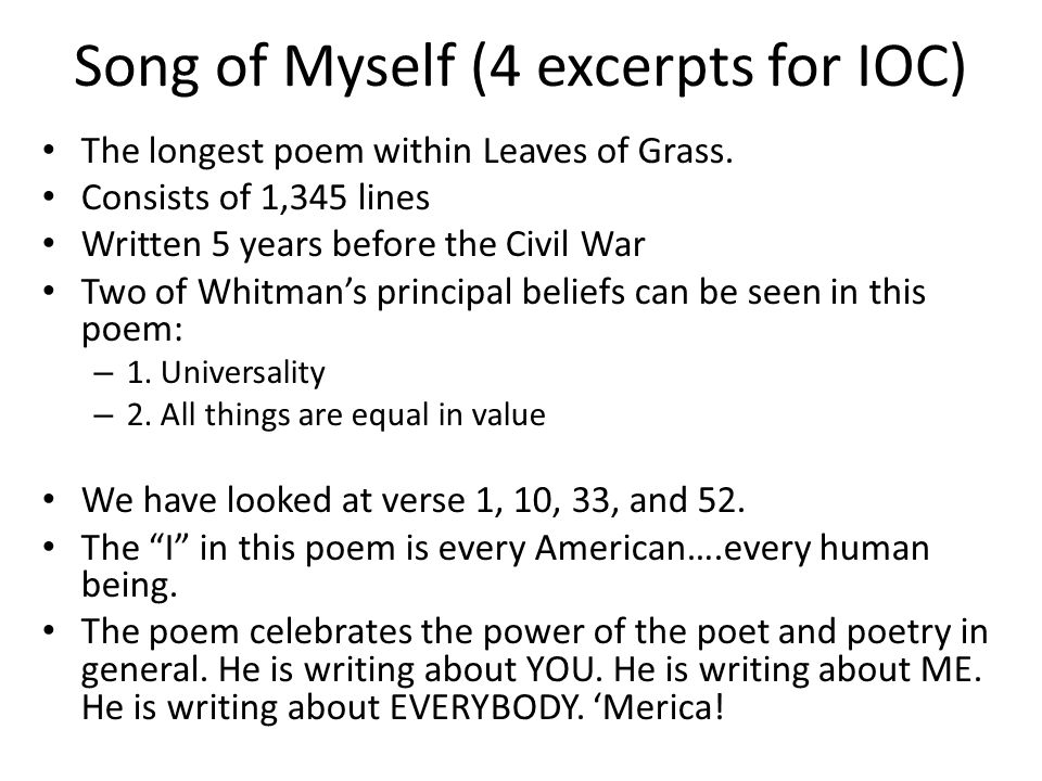 song of myself essay Allen ginsberg s howl vs walt whitman s song of myself walt whitman and allen ginsberg have been said to be two of the most influential poets in english.