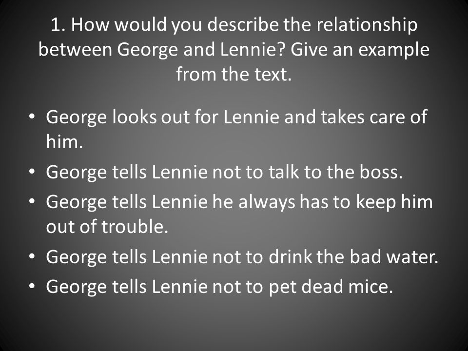 of mice and men study guide pages ppt video online  how would you describe the relationship between george and lennie
