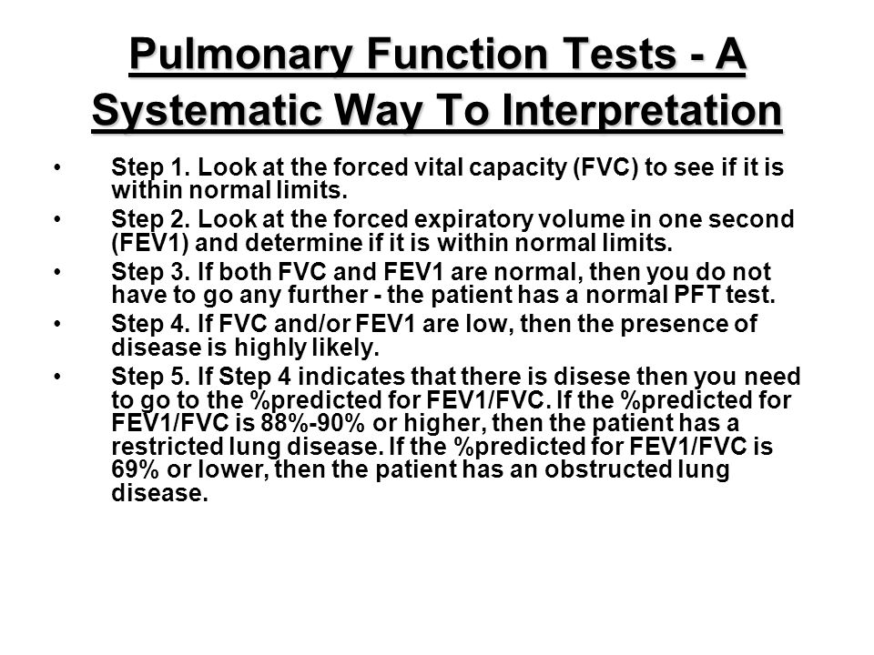 Pulmonary Function Tests - A Systematic Way To Interpretation