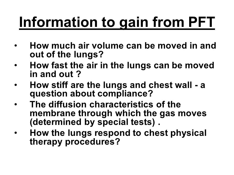 Information to gain from PFT