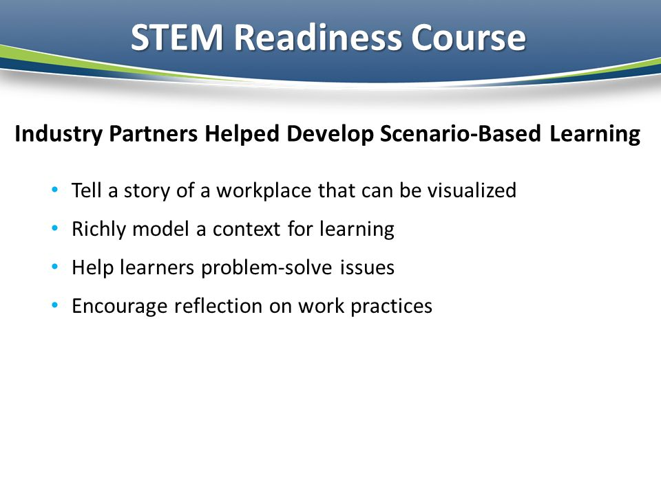 Industry Partners Helped Develop Scenario-Based Learning