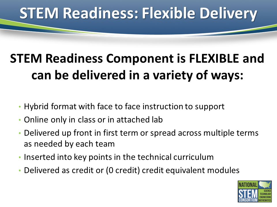STEM Readiness: Flexible Delivery