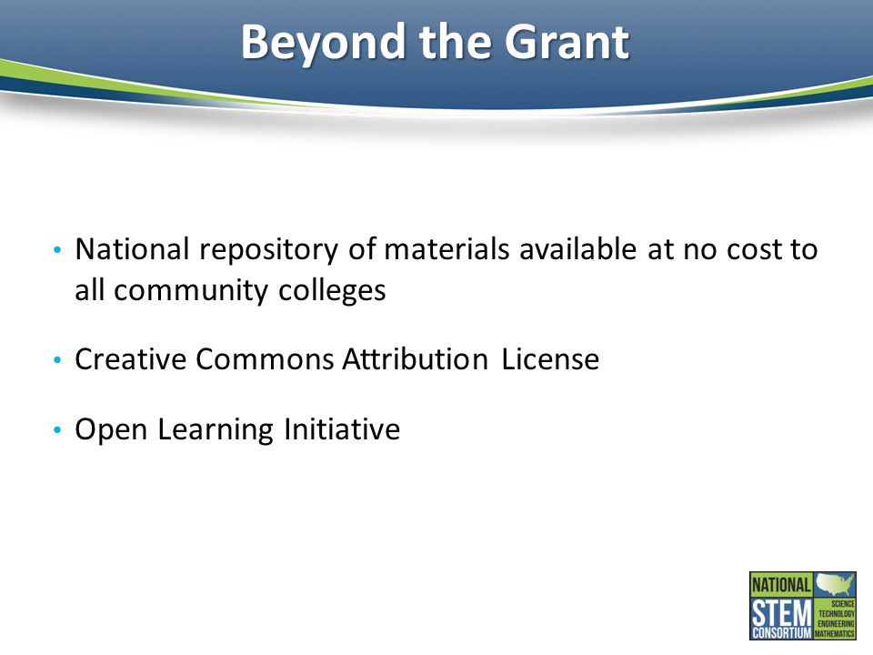 Beyond the Grant National repository of materials available at no cost to all community colleges. Creative Commons Attribution License.