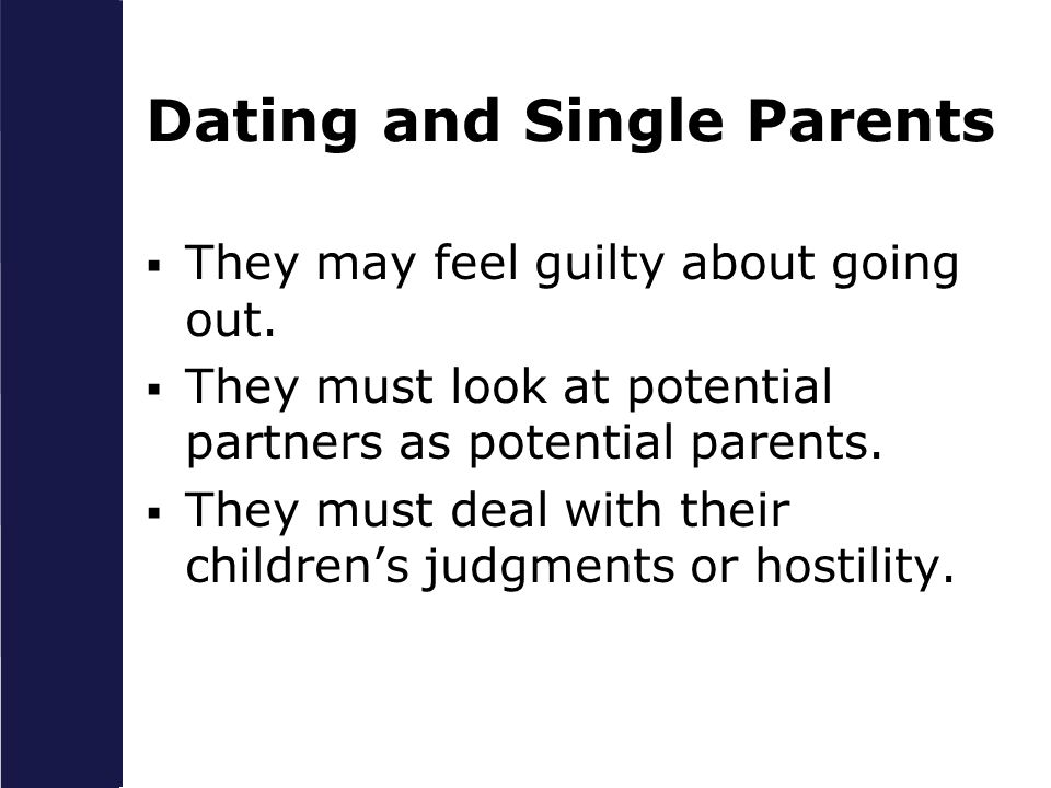 Disadvantages Of Dating A Single Dad