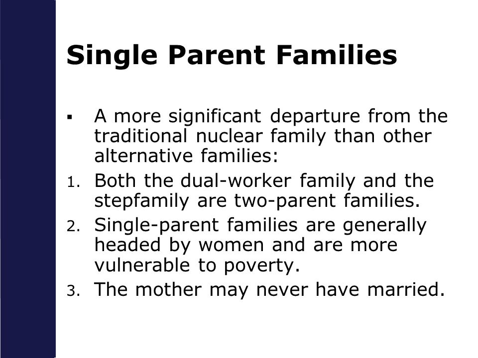 parent and family background have more Social change and the family  two-parent nuclear family in developing  industrial family more efficiently than families that have yielded to the.
