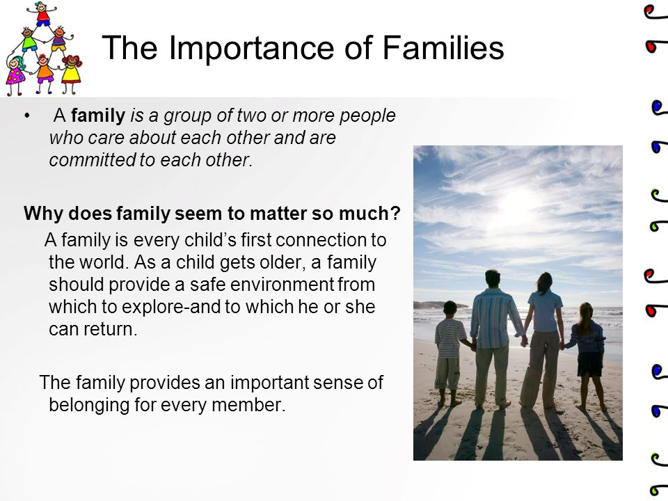 The Importance of Families
