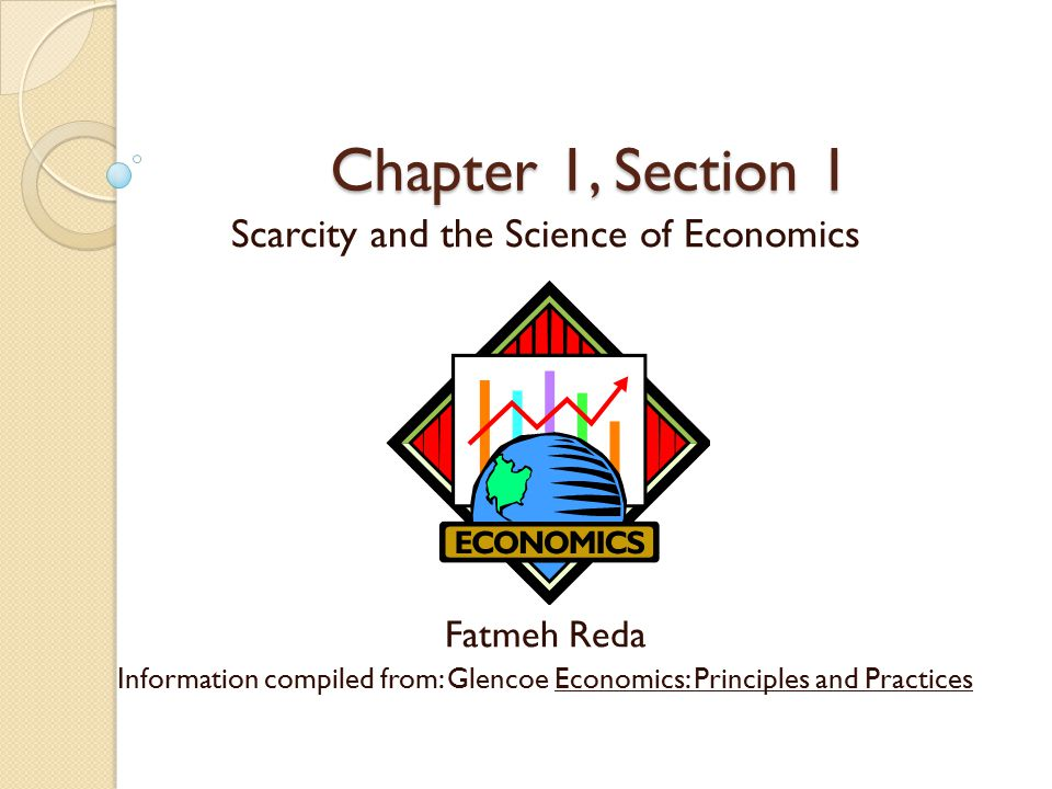 chapter 1 section 1 scarcity and the science of economics fatmeh reda ppt video online download. Black Bedroom Furniture Sets. Home Design Ideas