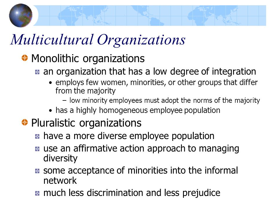 managing multiculturalism diversity in organizations 2016-2-10 diversity in the workplace: benefits,  organizations need to become more diversified to remain  managing diversity is about more than equal employment.
